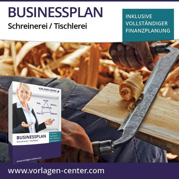 Businessplan-Paket Schreinerei / Tischlerei