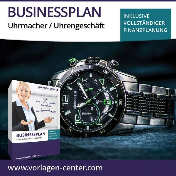 Businessplan-Paket Uhrmacher / Uhrengeschäft