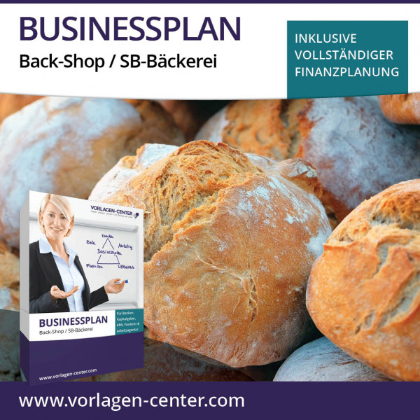Businessplan-Paket Back-Shop / SB-Bäckerei