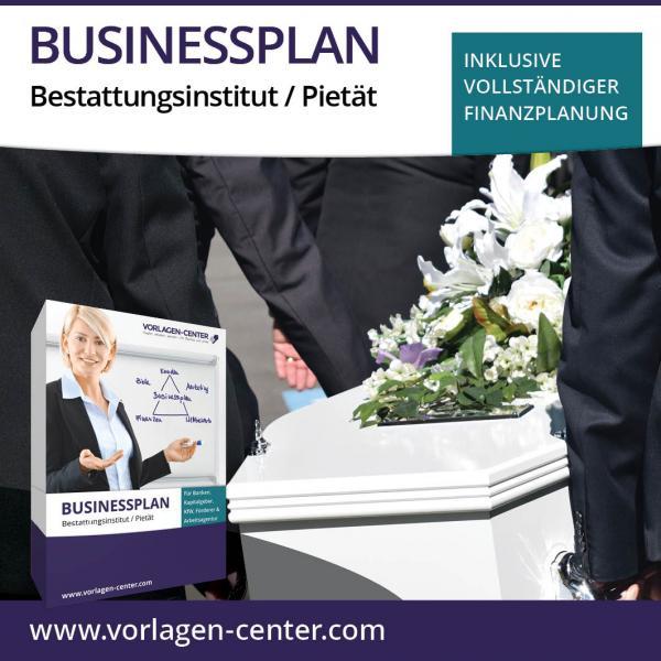 Businessplan-Paket Bestattungsinstitut / Pietät