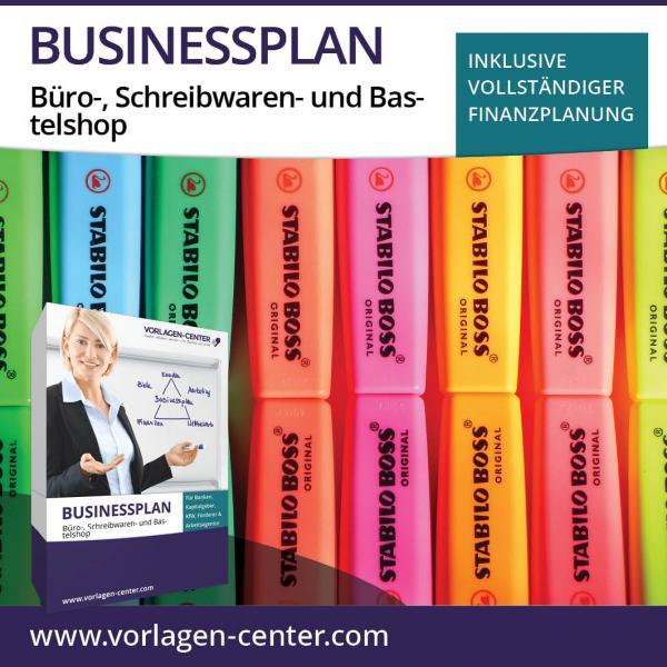 Businessplan Büro-, Schreibwaren- und Bastelshop