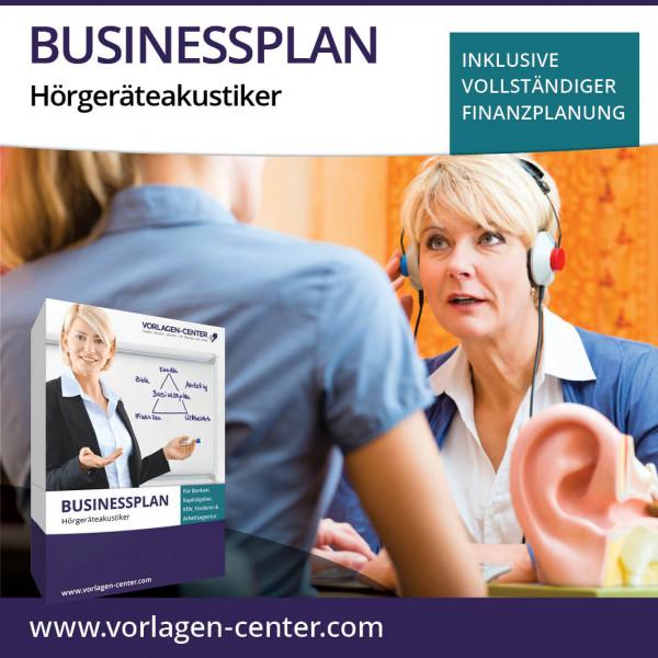 Businessplan-Paket Hörgeräteakustiker