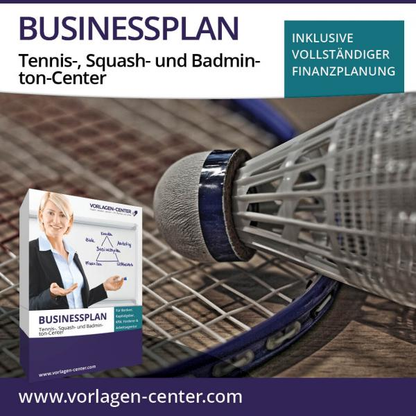 Businessplan-Paket Tennis-, Squash- und Badminton-Center