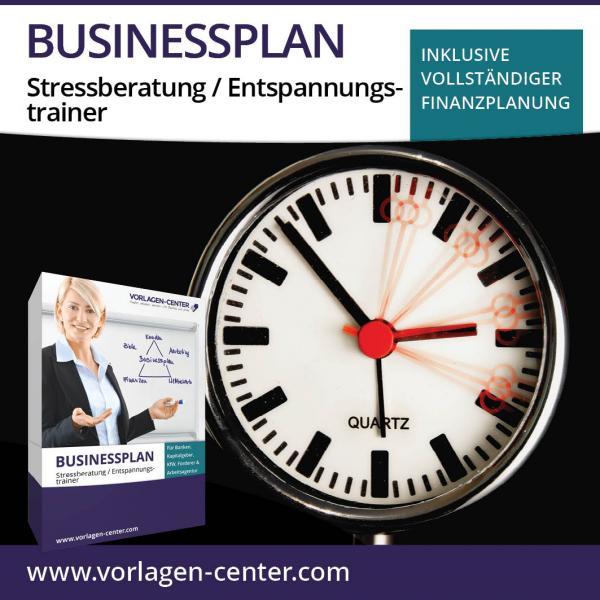 Businessplan-Paket Stressberatung / Entspannungstrainer
