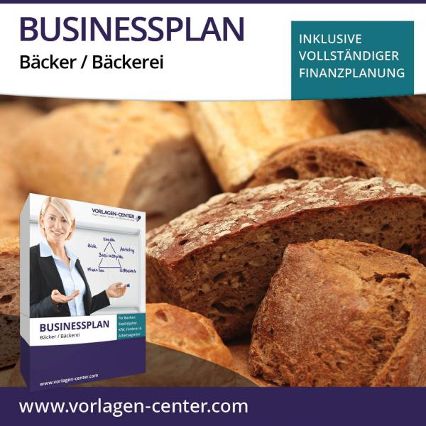Businessplan Bäcker / Bäckerei