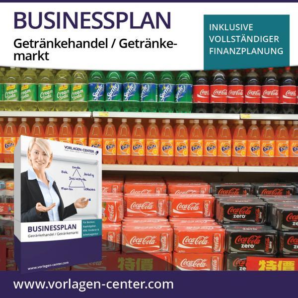 Businessplan-Paket Getränkehandel / Getränkemarkt