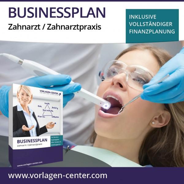Businessplan-Paket Zahnarzt / Zahnarztpraxis