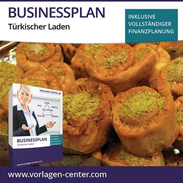 Businessplan-Paket Türkischer Laden