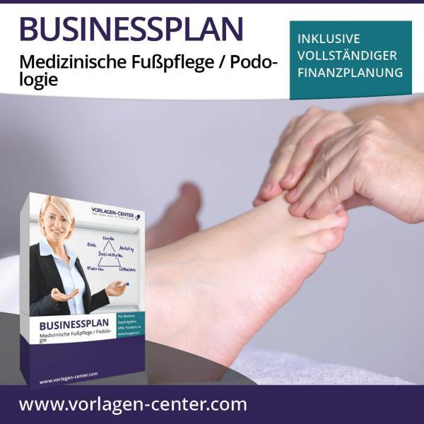 Businessplan-Paket Medizinische Fußpflege / Podologie