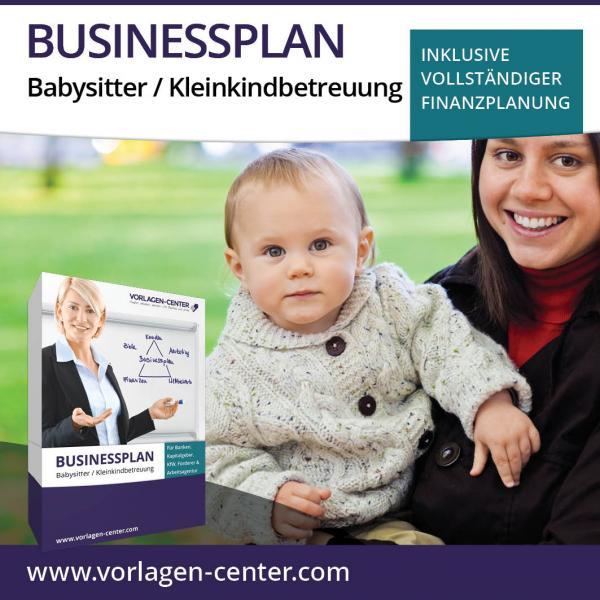 Businessplan-Paket Babysitter / Kleinkindbetreuung