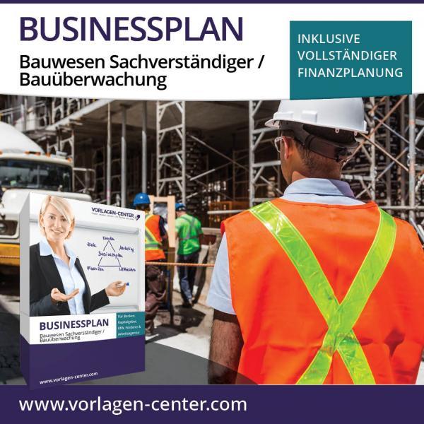 Businessplan-Paket Bauwesen Sachverständiger / Bauüberwachung