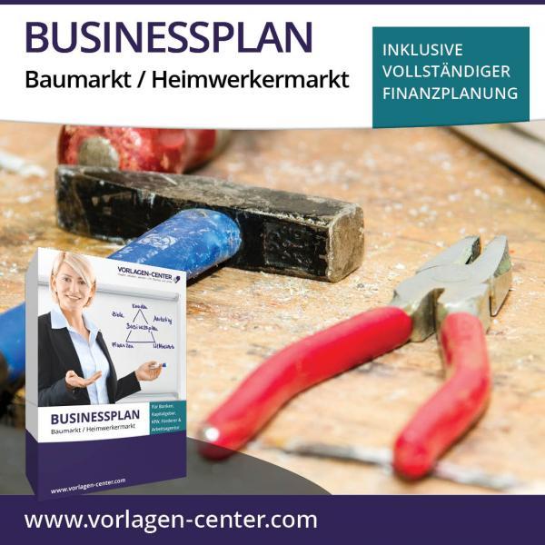 Businessplan Baumarkt / Heimwerkermarkt