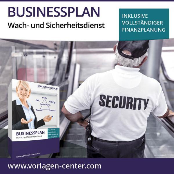 Businessplan Wach- und Sicherheitsdienst