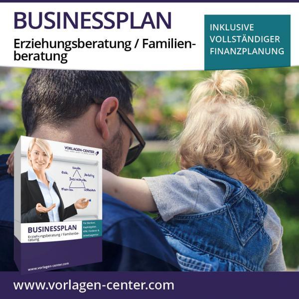 Businessplan Erziehungsberatung / Familienberatung