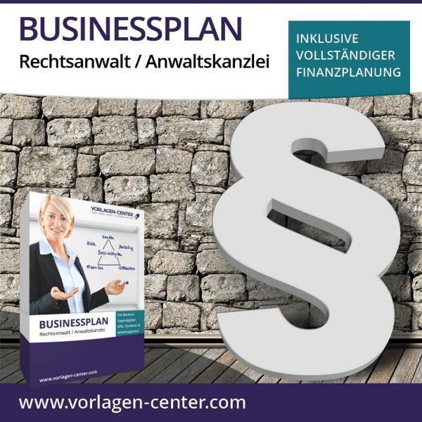 Businessplan-Paket Rechtsanwalt / Anwaltskanzlei